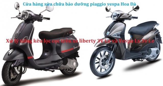 xử lý tiếng kêu lọc cọc trên xe liberty 3v ie và vespa lx 3v ie